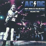 AC/DC SHOT DOWN IN THE BIG EASY VOL. 2 (2LP-CLEAR VINYL)