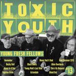 "YOUNG FRESH FELLOWS TOXIC YOUTH (""TOXIC"" TRANSPARENT GREEN VINYL)"