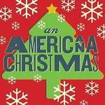 VARIOUS ARTISTS AN AMERICANA CHRISTMAS - RED & GREEN SPLATTER VINYL