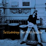 THE WATERBOYS OUT OF ALL THIS BLUE (2LP)