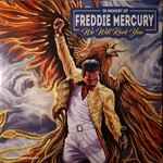 QUEEN WE WILL ROCK YOU: IN MEMORY OF FREDDIE MERCURY
