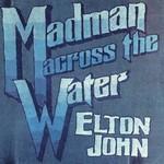 ELTON JOHN MADMAN ACROSS THE WATER (LP)