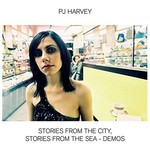PJ HARVEY STORIES FROM THE CITY, STORIES FROM THE SEA (DEMOS) LP