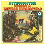 BUFFALO SPRINGFIELD RETROSPECTIVE: THE BEST OF BUFFALO SPRINGFIELD (LP)