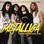 METALLICA JAPAN BROADCAST 1986 (2LP