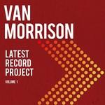 VAN MORRISON LATEST RECORD PROJECT VOLUME I (3LP)