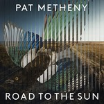 PAT METHENY ROAD TO THE SUN (2LP)