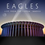 THE EAGLES LIVE FROM THE FORUM MMXVIII (4 LP)