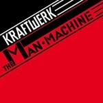 KRAFTWERK THE MAN MACHINE (2009 DIGITAL REMASTER LP)