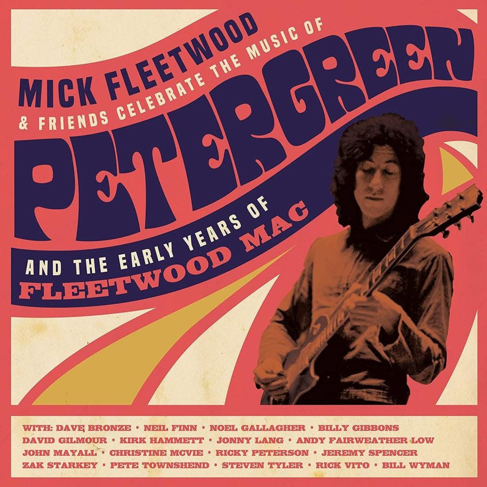 MICK FLEETWOOD CELEBRATE THE MUSIC OF PETER GREEN AND THE EARLY YEARS OF FLEETWOOD MAC (4LP)