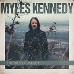 MYLES KENNEDY THE IDES OF MARCH 2LP