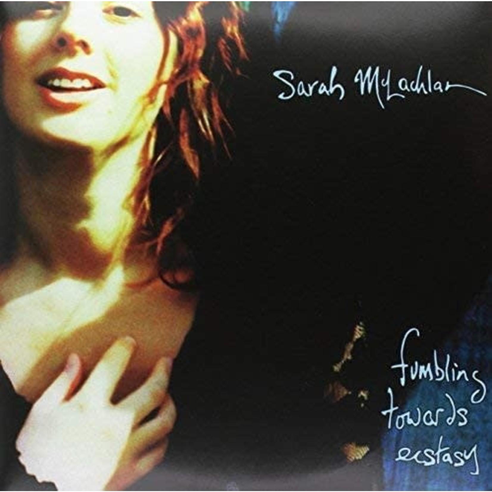 SARAH McLACHLAN FUMBLING TOWARDS ECSTACY