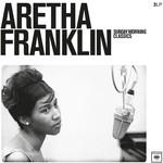 ARETHA FRANKLIN SUNDAY MORNING CLASSICS
