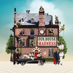 MADNESS OUR HOUSE (BEST OF)