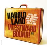 HAROLD LAND RSD 2021 - WESTWARD BOUND!  2LP
