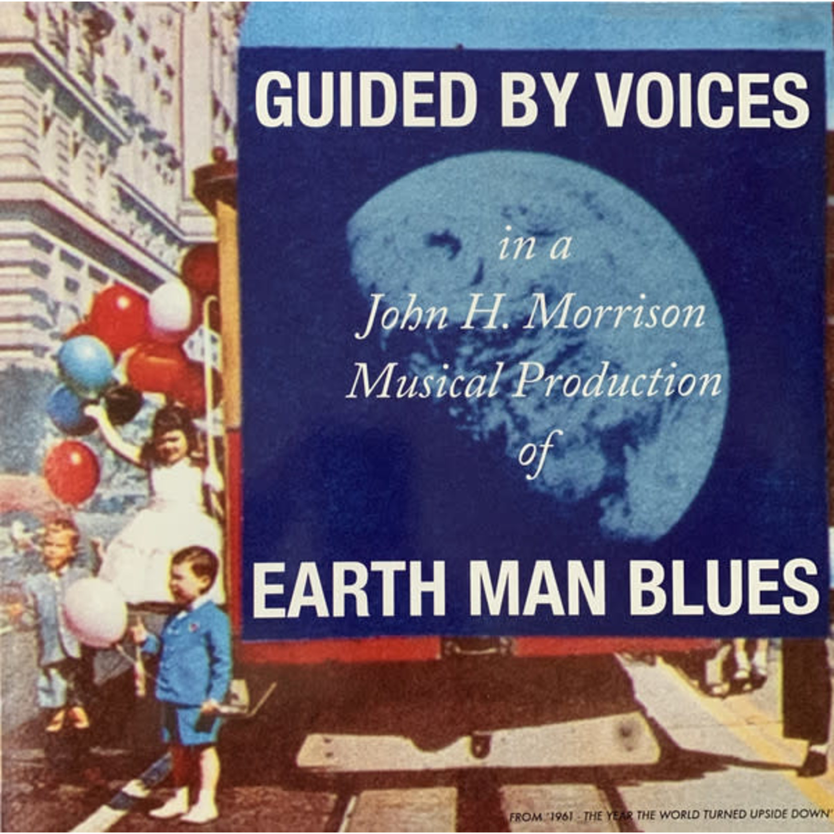 GUIDED BY VOICES EARTH MAN BLUES