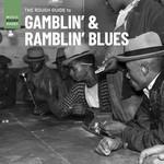 VARIOUS ARTISTS RSD21 - ROUGH GUIDE TO GAMBLIN' & RAMBLIN' BLUES