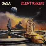 SAGA SILENT KNIGHT LP