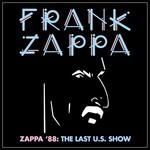FRANK ZAPPA ZAPPA '88: THE LAST SHOW (4LP)