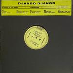 DJANGO DJANGO RSD 21 - GLOWING IN THE (LP)
