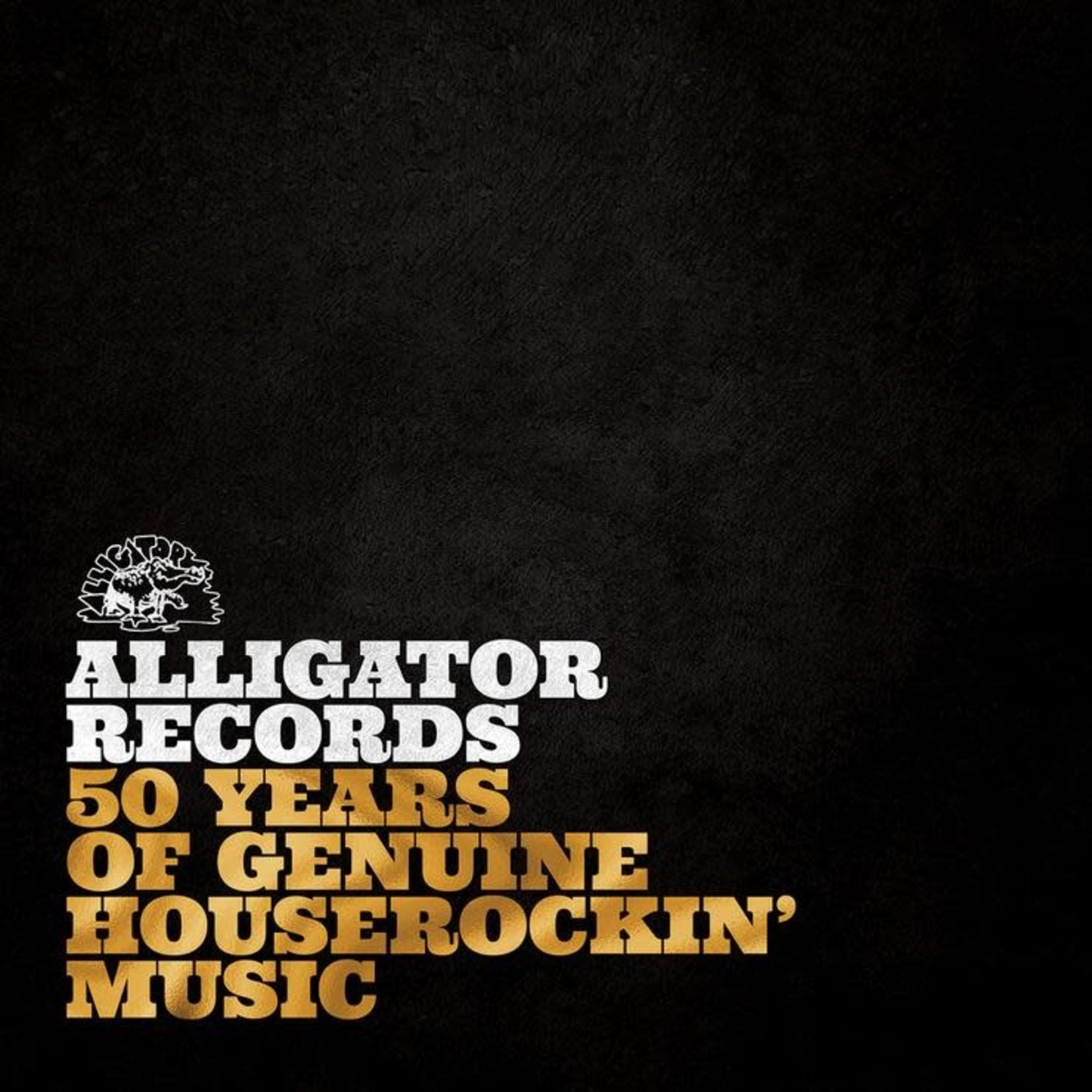 VARIOUS ARTISTS ALLIGATOR RECORDS - 50 YEARS OF GENUINE HOUSEROCKIN' MUSIC  LP