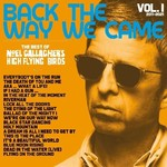 NOEL GALLAGHER'S HIGH FLYING BIRDS RSD21 - BACK THE WAY WE CAME VOL. 1 (2011 - 2021)  2LP