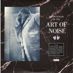ART OF NOISE RSD21 - WHO'S AFRAID OF THE ART OF NOISE (2LP)