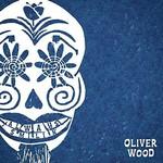 OLIVER WOOD ALWAYS SMILIN' (INDIE LP)