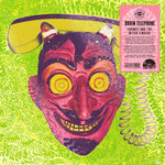 FRANKIE AND THE WITCH FINGERS RSD21 - BRAIN TELEPHONE (LP)