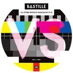 "BASTILLE RSD21 - VS. OTHER PEOPLE'S HEARTACHE PT.III 12"""