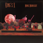 KING'S X RSD21 - MANIC MOONLIGHT (LP)