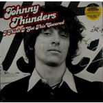 JOHNNY THUNDERS I THINK I GOT THIS COVERED