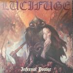 LUCIFUGE INFERNAL POWER  LP
