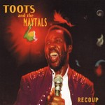 TOOTS & THE MAYTALS RECOUPE