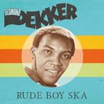DESMOND DEKKER RUDE BOY SKA (RED VINYL) LP