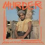 TOYAN W/TIPPER LEE & JOHNNY SLAUGHTER MURDER  LP