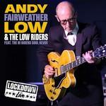 ANDY FAIRWEATHER LOW LIVE LOCKDOWN  2LP