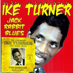 "IKE TURNER JACK RABBIT BLUES: THE SINGLES 1958-1960  10"" & CD"