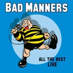 BAD MANNERS ALL THE BEST LIVE  LP