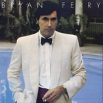 BRYAN FERRY ANOTHER TIME, ANOTHER PLACE (LP)