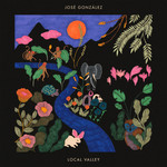 JOSE GONZALEZ LOCAL VALLEY (INDIE LP)