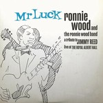 RONNIE WOOD MR. LUCK - TRIBUTE TO JIMMY REED: LIVE AT THE ROYAL ALBERT HALL  INDIE DELUXE 2LP