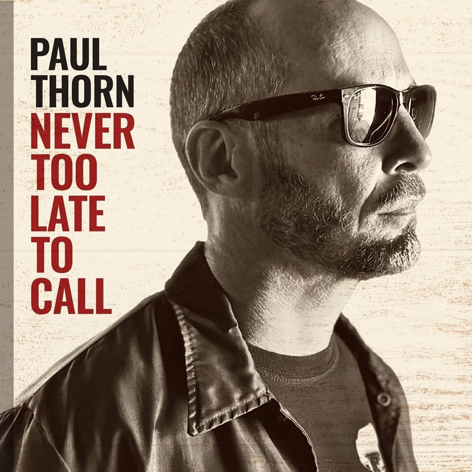 PAUL THORN NEVER TOO LATE TO CALL  LP