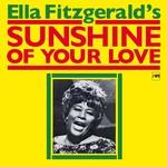 ELLA FITZGERALD SUNSHINE OF YOUR LOVE (LP)