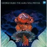GEORGE DUKE THE AURA WILL PREVAIL (LP)