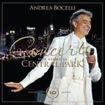 ANDREA BOCELLI CONCERTO: ONE NIGHT IN CENTRAL PARK (10TH ANNIVERSARY LTD ED 2LP)