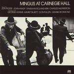 CHARLES MINGUS MINGUS AT CARNEGIE HALL (INDIE 3LP)