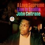 JOHN COLTRANE A LOVE SUPREME: LIVE IN SEATTLE (2LP)