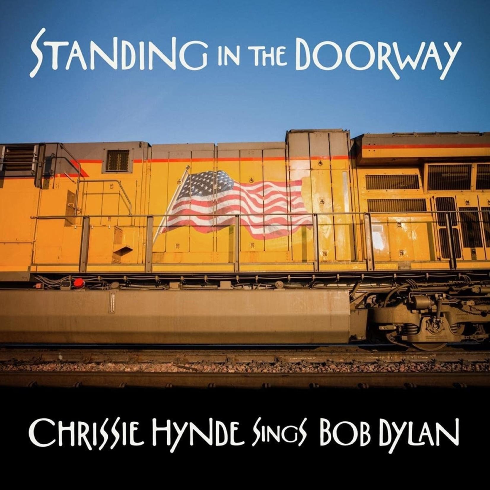 CHRISSIE HYNDE STANDING IN THE DOORWAY: CHRISSIE HYNDE SINGS BOB DYLAN (LP)