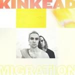 KINKEAD MIGRATION (LP)